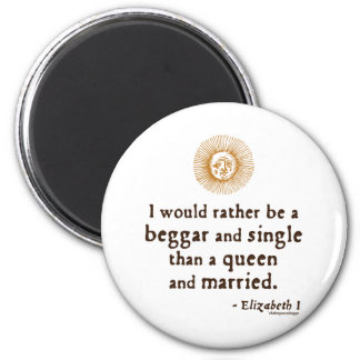 Elizabeth I Quote about Marriage Refrigerator Magnets