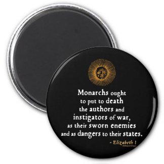 Elizabeth I Quote on War Magnet