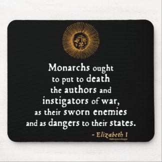 Elizabeth I Quote on War Mouse Pad
