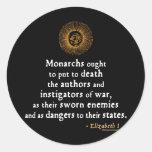 Elizabeth I Quote on War Sticker