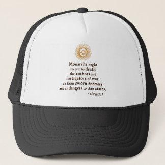 Elizabeth I Quote on War Trucker Hat