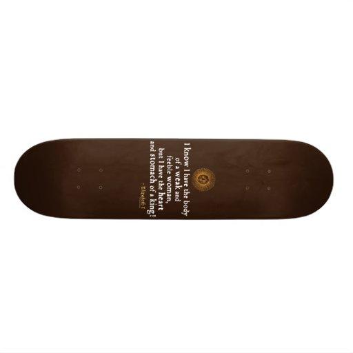 Elizabeth I Tilbury Quote Skateboard Decks