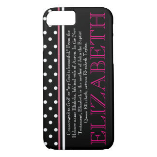 """ELIZABETH"" Name/Meaning iPhone 7 CASE"