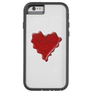 Elizabeth. Red heart wax seal with name Elizabeth Tough Xtreme iPhone 6 Case