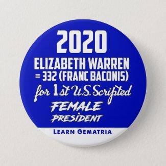 Elizabeth Warren 2020 1st Female President Button