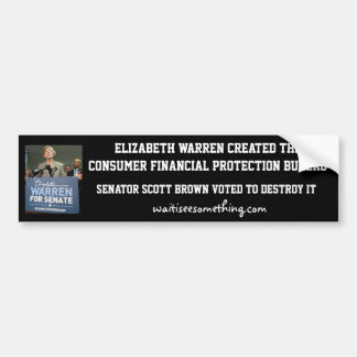 Elizabeth Warren: CFPB Bumper Sticker