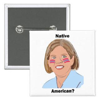 Elizabeth Warren - Native American? 2 Inch Square Button