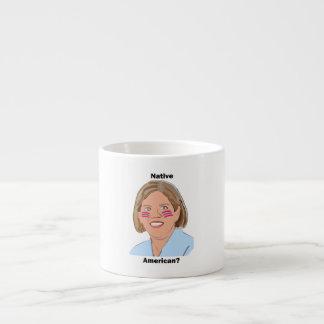 Elizabeth Warren - Native American? Espresso Cup