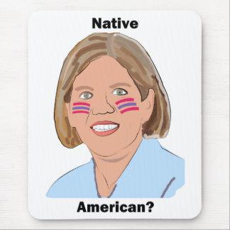 Elizabeth Warren - Native American? Mouse Pad