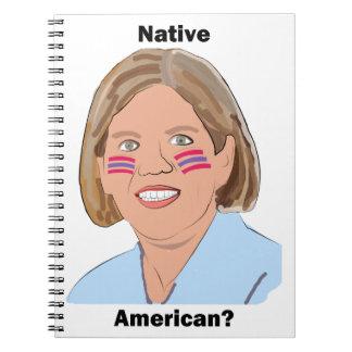Elizabeth Warren - Native American? Spiral Notebook