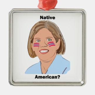 Elizabeth Warren - Native American? Square Metal Christmas Ornament