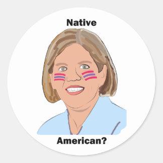 Elizabeth Warren - Native American? Round Sticker