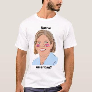 Elizabeth Warren - Native American? T-Shirt