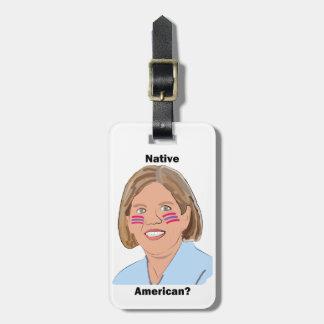 Elizabeth Warren - Native American? Tag For Luggage