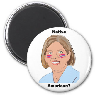 ¿Elizabeth Warren - nativo americano? Imán Redondo 5 Cm