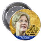 Elizabeth Warren para el presidente en 2016 Pins