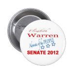 Elizabeth Warren para el senado 2012 Pins