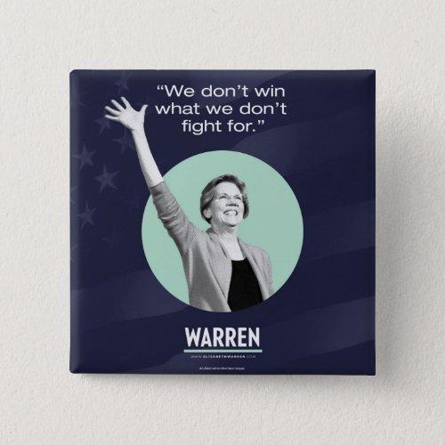 Elizabeth Warren Pin _ Fight For It