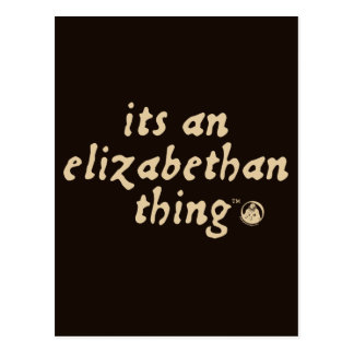 Elizabethan Thing (TM) Postcard