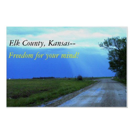 Elk County, Kansas-- Freedom for your mind! Print