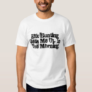 Elk Hunting T-Shirt