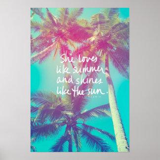 Ella ama como verano y brilla como el poster de