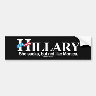 Ella chupa pero no como Mónica - Anti-Hillary - Pegatina Para Auto