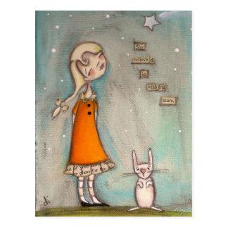 Ella creyó en desear las estrellas - postal
