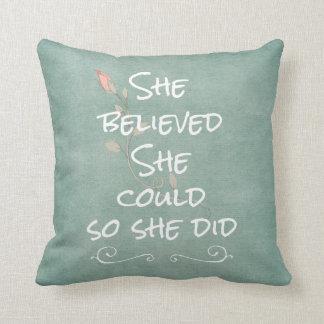 Ella creyó que ella podría así que ella citó almohada