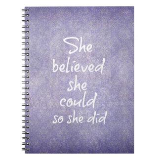 Ella creyó que ella podría así que ella citó libretas
