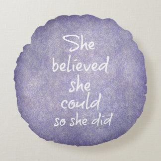 Ella creyó que ella podría así que ella hizo de