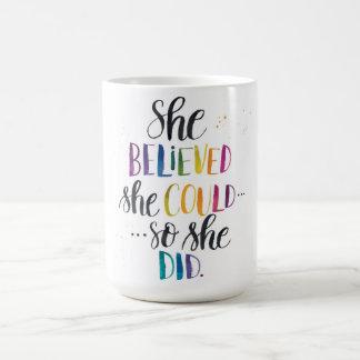 Ella creyó que ella podría… Ella hizo tan. taza