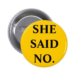 ELLA DIJO NO--Botón de Pittsburgh Big Ben Pin Redondo De 2 Pulgadas
