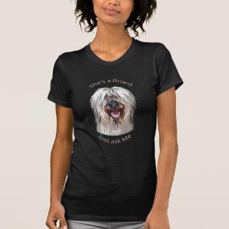 Ella es un Briard, apenas pregúnteme Camisetas