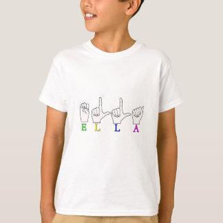 ELLA FINGERSPELLED NAME ASL T-Shirt
