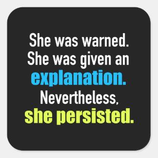 Ella persistió Elizabeth Warren Pegatina Cuadrada