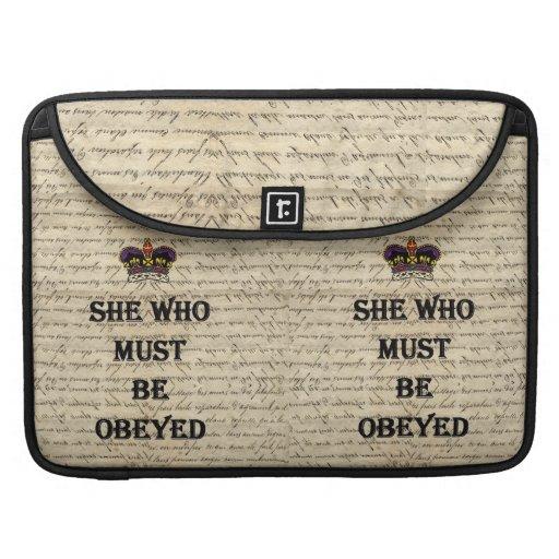 Ella que debe ser obedecida