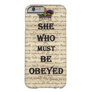 Ella que debe ser obedecida funda de iPhone 6 barely there