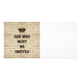 Ella que debe ser obedecida tarjetas con fotos personalizadas