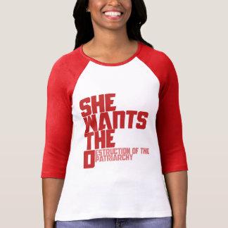 Ella quiere la destrucción de D del patriarcado Camisetas