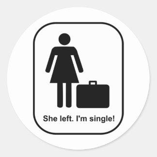 Ella se fue. Soy solo Pegatina Redonda
