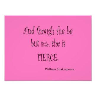 Ella sea pero poco ella es cita feroz de Shakespea Impresión Fotográfica