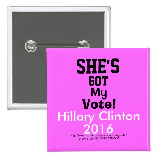 """¡Ella tiene mi voto!  Hillary Clinton 2016 2"""" cuad Pins"""