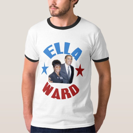 Ella Ward + President Obama Victory Ringer T T-Shirt
