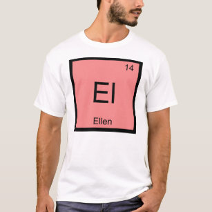 Baby name ellen gifts on zazzle ellen name chemistry element periodic table t shirt urtaz Image collections