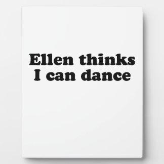Ellen thinks I can dance Display Plaque