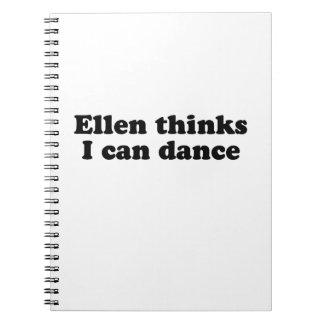 Ellen thinks I can dance Notebook