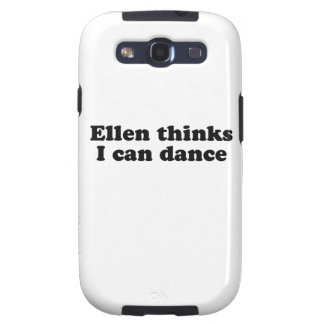 Ellen thinks I can dance Samsung Galaxy SIII Cases