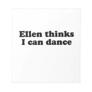 Ellen thinks I can dance Scratch Pads
