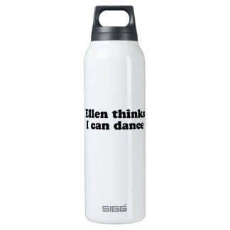 Ellen thinks I can dance 16 Oz Insulated SIGG Thermos Water Bottle
